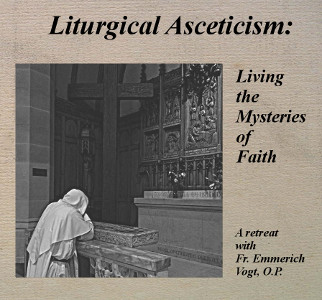 Liturgical Asceticism